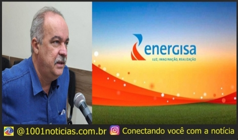 Deputado denuncia que a Energisa atua irregular na Paraíba há mais de 20 anos