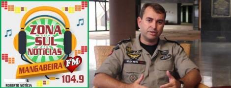 VIOLÊNCIA EM DISCUSSÃO  -  Tenente Coronel Souza Neto é hoje o entrevistado do Programa Zona Sul Notícias na Mangabeira FM das 12:00 às 13:00 horas