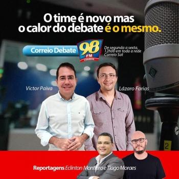 Correio Debate será comandado a partir da próxima segunda-feira pelos radialistas  Victor Paiva e Lázaro Farias, com reportagens de Ecliton Monteiro e Tiago Morais